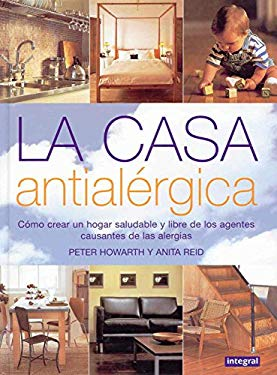 La Casa Antialergica (Allergy-Free Living) 9788479016067