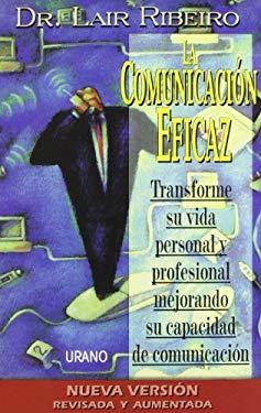 La Comunicacion Eficaz: Comunicaao Global 9788479534431