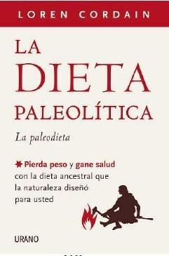 La Dieta Paleolitica 9788479537661