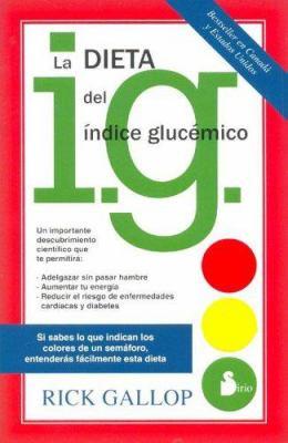 La Dieta del Indice Glucemico 9788478084753