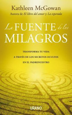 La Fuente de los Milagros = The Source of Miracles 9788479537395