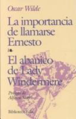 La Importancia de Llamarse Ernesto 9788476406564