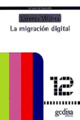 La Migracion Digital 9788474329223