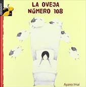 La Oveja Numero 108 = The 108th Sheep