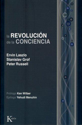 La Revolucion de La Conciencia: Un Dialogo Multidisciplinario 9788472454811