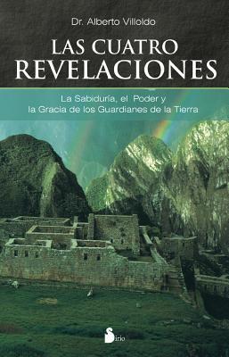 Las Cuatro Revelaciones 9788478085385