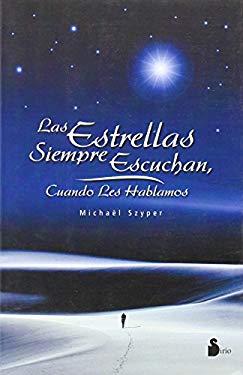 Las Estrellas Siempre Escuchan, Cuando Les Hablamos 9788478084685