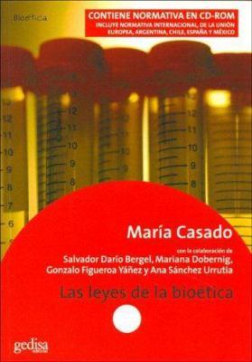 Las Leyes de La Bioetica 9788474329803