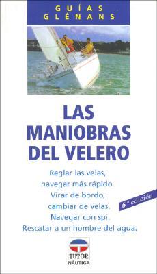 Las Maniobras del Velero 9788479021023