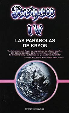 Las Parabolas de Kryon = The Parables of Kryon 9788477207993
