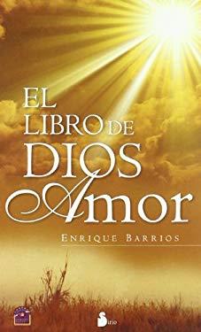 El Libro Dios Amor 9788478086030