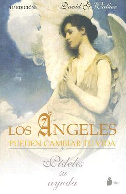 Los Angeles Pueden Cambiar Tu Vida: Pideles su Ayuda 9788478081653