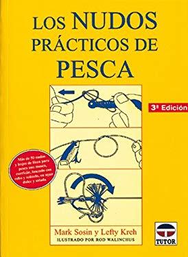 Los Nudos Practicos de Pesca 9788479021801