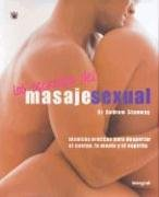 Los Secretos del Masaje Sexual (Massage Secrets for Lovers: The Ultimate Guide to Intimate Arousal) 9788479019235