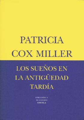 Los Suenos En La Antiguedad Tardia 9788478446384