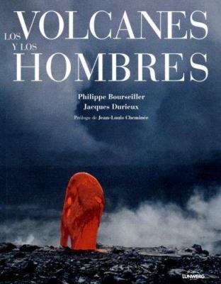 Los Volcanes y los Hombres
