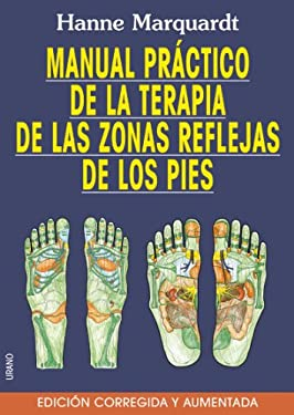 Manual Practico de La Terapia de Las Zonas Reflejas de Los Pies