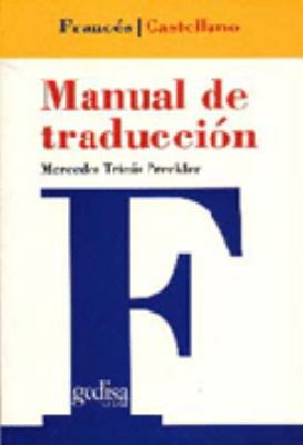 Manual de Traduccion: Frances-Castellano 9788474325515