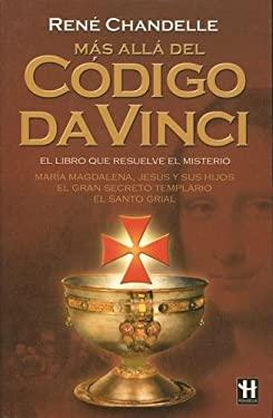 Mas Alla del Codigo Da Vinci 9788479275211