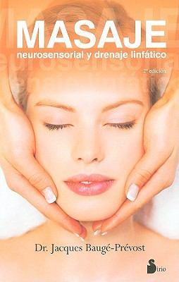 Masaje: Neurosensorial y Drenaje Linfatico 9788478086399