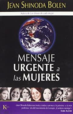 Mensaje Urgente A las Mujeres 9788472456112