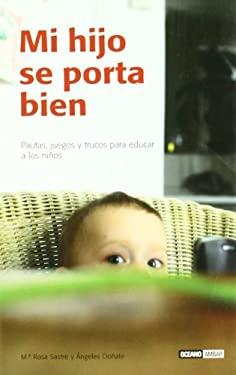 Mi Hijo Se Porta Bien 9788475564937