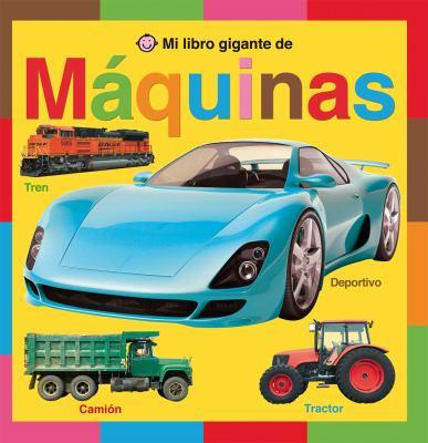 Mi Libro Gigante de Maquinas 9788479425869