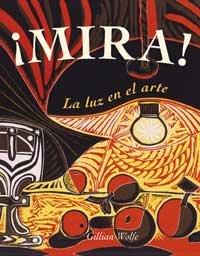 Mira: La Luz en el Arte = Look 9788478716609