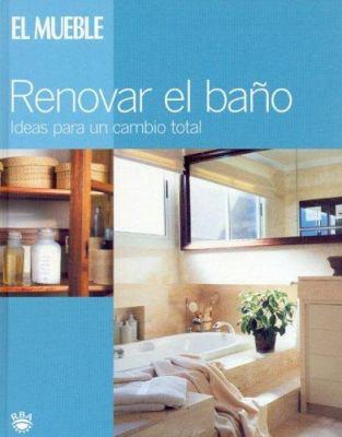 Muebles - Renovar El Bano 9788479016425