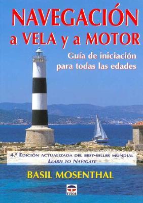Navegacion a Vela y a Motor 9788479024710