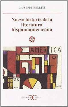 Nueva Historia de La Literatura Hispanoamericana (Spanish Edition)