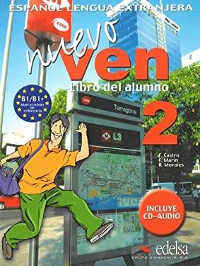 Nuevo Ven 2: Libro del Alumno 9788477118428