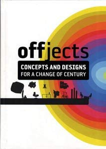 Offjects: Concepts and Designs for a Change of Century 9788476099674