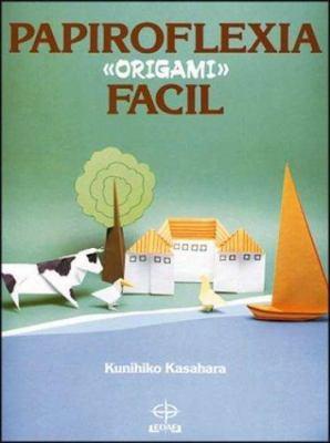 Papiroflexia Facil - Origami 9788476401712