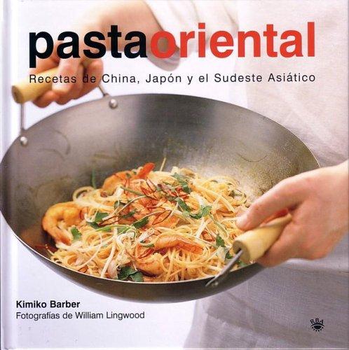 Pasta Oriental (Easy Noodles) 9788478712205