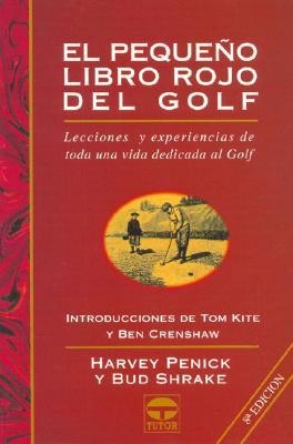 Pequeno Libro Rojo del Golf, El - 8b: Ed. Rustica