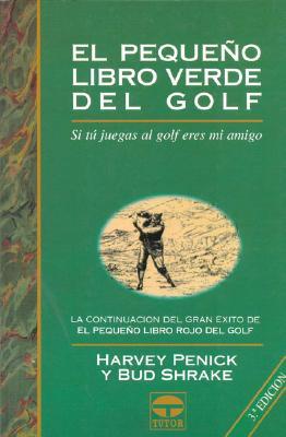 Pequeno Libro Verde del Golf, El - Rustica 9788479022143