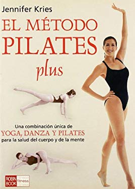 Pilates Plus, El Metodo 9788479276560