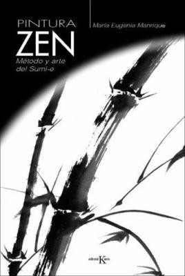 Pintura Zen: Metodo y Arte del Sumi-E 9788472456211