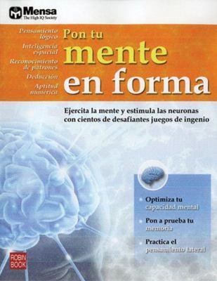 Pon Tu Mente En Forma 9788479279196