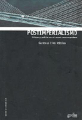 Postimperialismo: Cultura y Politica En El Mundo Contemporaneo 9788474329926