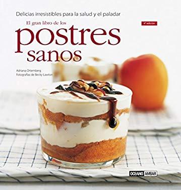 Postres Sanos - El Gran Libro 9788475563251