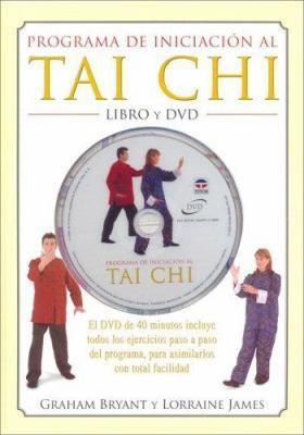 Programa de Iniciacion Al Tai Chi - Libro y DVD 9788479025151