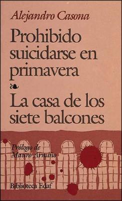 Prohibido Suicidarse en Primavera: La Casa de los Siete Balcones