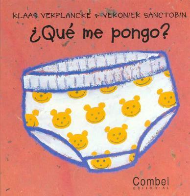 Que Me Pongo? = What Should I Wear? 9788478643868