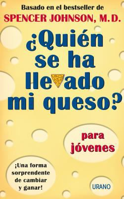 Quien Se Ha Llevado Mi Queso? = Who Moved My Cheese? 9788479535285