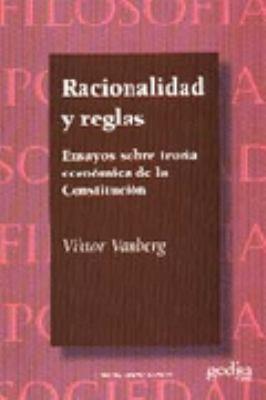 Racionalidad y Reglas 9788474327410