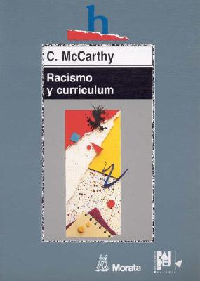 Racismo y Curriculum 9788471123930
