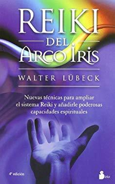 Reiki del Arco Iris = Rainbow Reiki 9788478084395