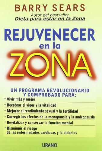 Rejuvenecer En La Zona 9788479533786